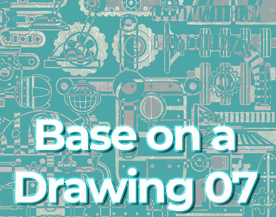 BASE on a DRAWING 07by Harold Bravo