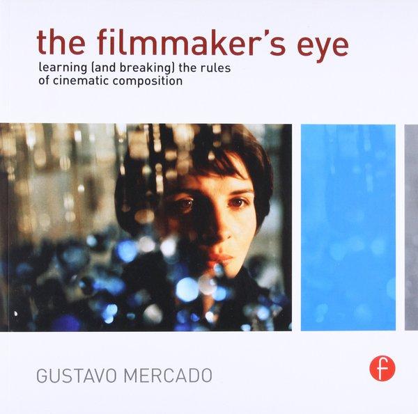 the filmmaker's eye artbook