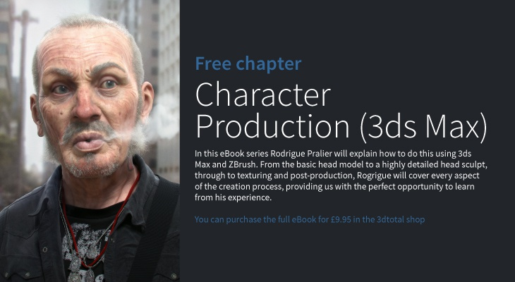 Character Production in 3ds Max - Chapter 01 · 3dtotal