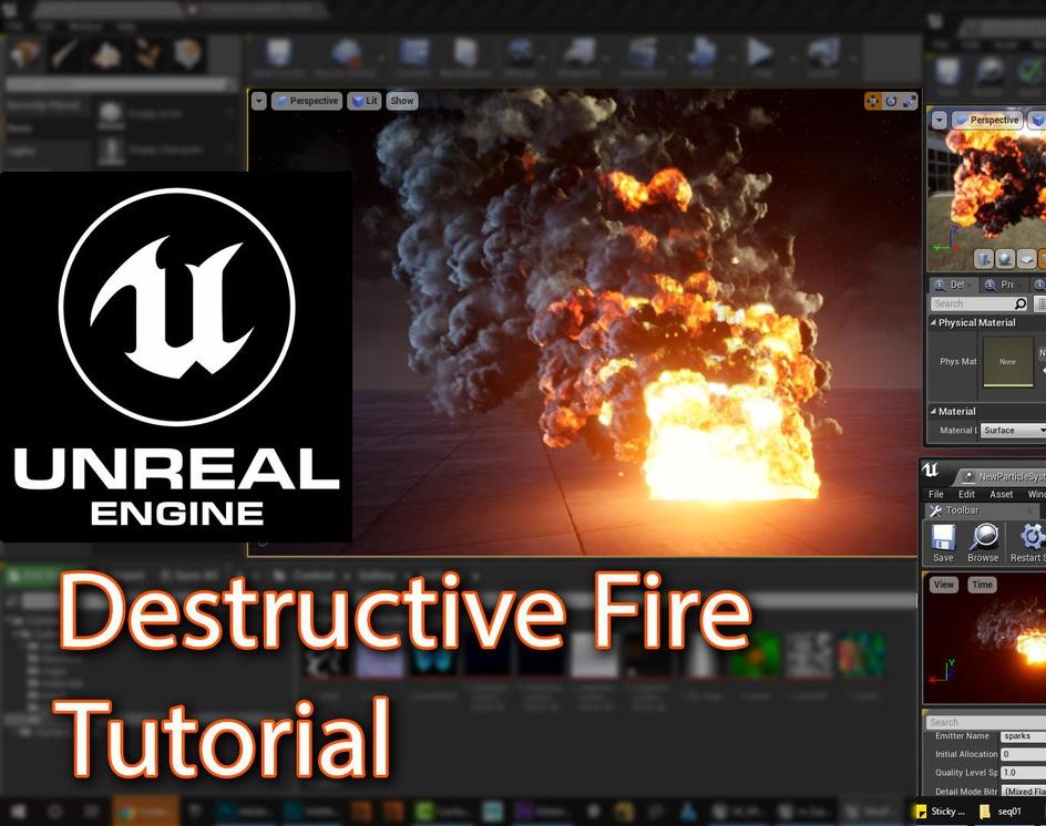Unreal Engine Destructive Fire Tutorialby Ashif Ali