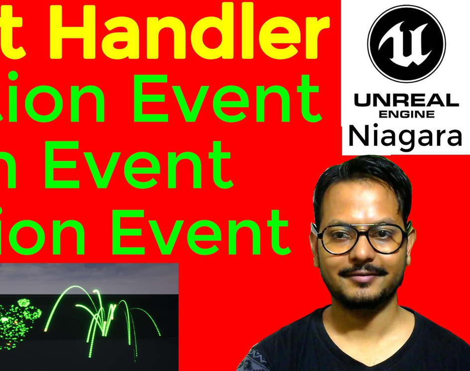 Event Handler in UE5 Niagara | Location Event | Death Event | Collision Event | Download Projectby Ashif Ali