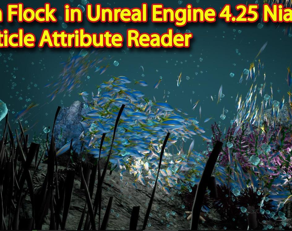 Fish Flock | Unreal engine 4.25 Niagara tutorial | UE4 Niagara Particle Attribute Readerby Ashif Ali