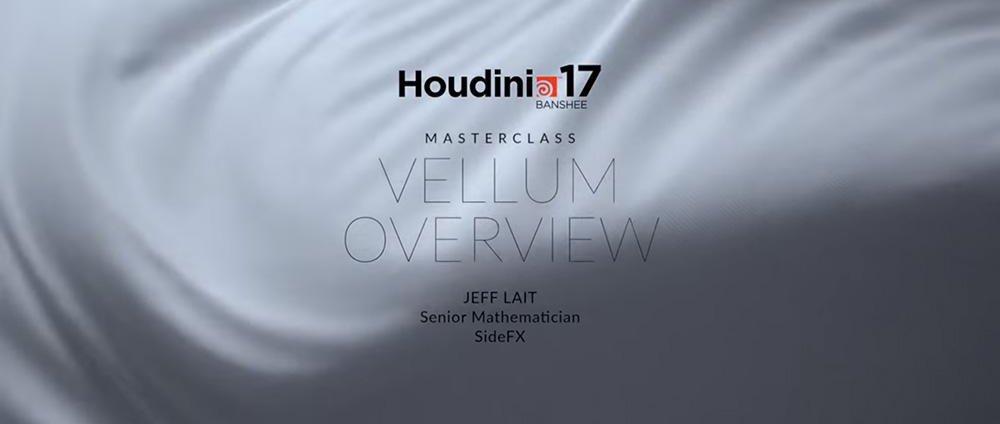 Vellum masterclass houdini