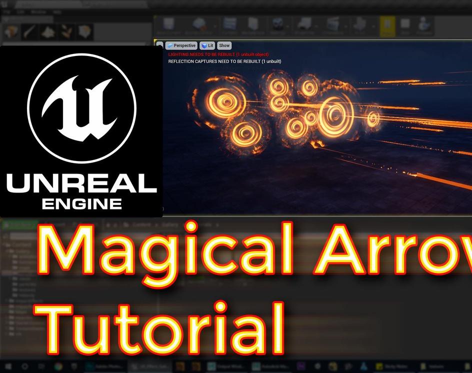 Unreal Engine Magical Arrows Tutorialby Ashif Ali