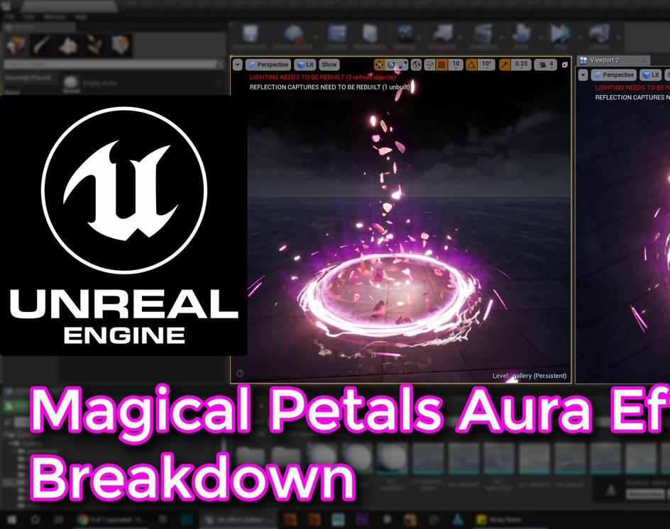 Unreal Engine | Magical Petals Aura Effect Breakdownby Ashif Ali