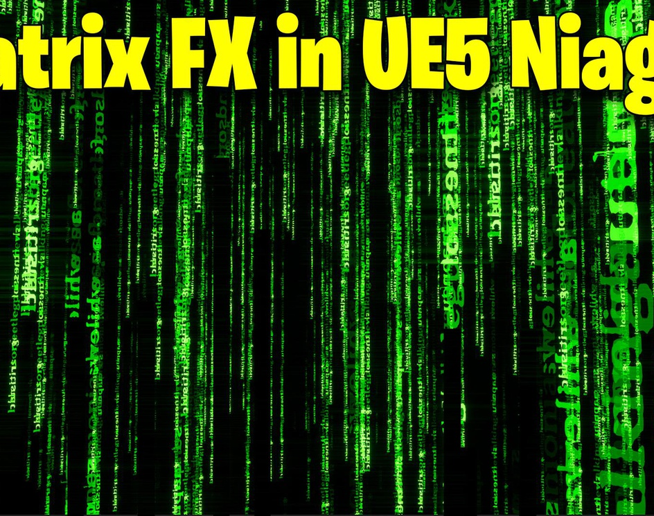 Matrix Text FX in UE5 Niagara Tutorial | Download Filesby Ashif Ali
