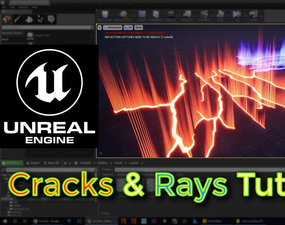 Unreal Engine Crack & Rays Tutorialby Ashif Ali