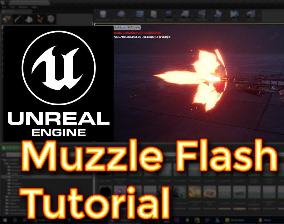 Unreal Engine Muzzle Flash Tutorialby Ashif Ali